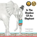 In the Shadow of an Elephant with Awards - 2020
